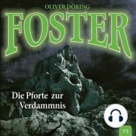Foster, Folge 3