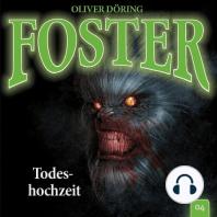 Foster, Folge 4