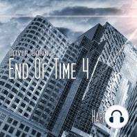 End of Time, Folge 4