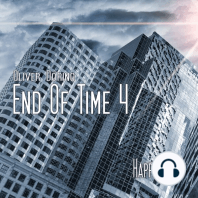 End of Time, Folge 4