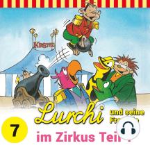 Lurchi und seine Freunde - Folge 7: Lurchi und seine Freunde im Zirkus - Teil 1