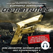 Captain Future, Der Sternenkaiser, Folge 5: Das geheime Wissen der Ahnen