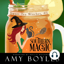 Southern Magic: Sweet Tea Witch Mysteries Book One