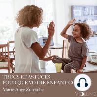 Trucs et astuces pour que votre enfant coopère