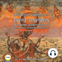 ancient secrets of mystical yoga: the icon das avatar series: the divine pastimes of lord varaha - the boar incarnation of the supreme personality of godhead