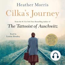 Cilka's Journey: A Novel