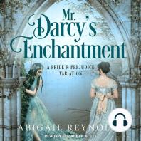 Mr. Darcy's Enchantment
