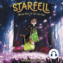 Starfell #1: Willow Moss & the Lost Day: Starfell, Book 1