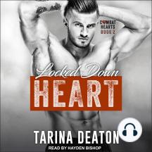 Locked-Down Heart: Combat Hearts, Book 2
