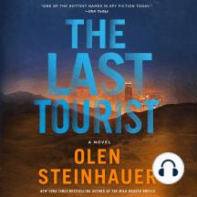 The Last Tourist: A Novel