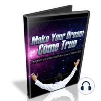 Hypnosis To Make Your Dreams Come True