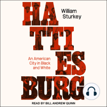 Hattiesburg: An American City in Black and White