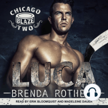 Luca: Chicago Blaze, Two