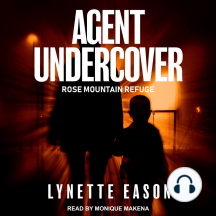 Agent Undercover: Rose Mountain Refuge