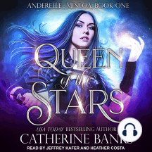 Queen of the Stars: Anderelle: Minloa, Book One