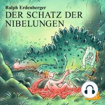 Der Schatz der Nibelungen