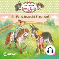 Leo & Lolli. Ein Pony braucht Freunde!: Folge 1