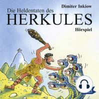 Die Heldentaten des Herkules. Hörspiel