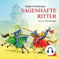 Sagenhafte Ritter