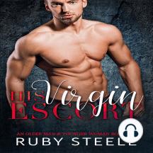 His Virgin Escort: An Older Man & Younger Woman Romance