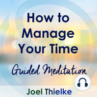 How to Manage Your Time – Guided Meditation