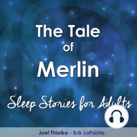 Legend of Merlin, The - Sleep Stories for Adults