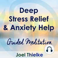 Deep Stress Relief & Anxiety Help – Guided Meditation