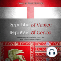 The Republic of Venice and Republic of Genoa: The History of the Italian Rivals and their Mediterranean Empires