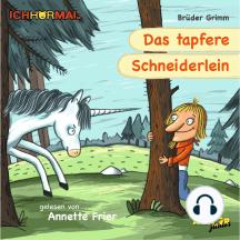 Das tapfere Schneiderlein - Prominente lesen Märchen - IchHörMal
