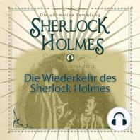 Die Wiederkehr des Sherlock Holmes - Die ultimative Sammlung (Ungekürzt)