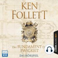 Das Fundament der Ewigkeit (Hörspiel des WDR)