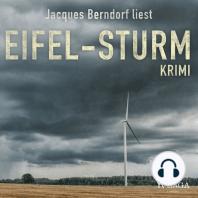 Eifel-Sturm - Kriminalroman aus der Eifel (Ungekürzt)