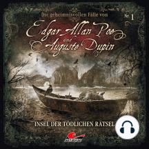 Edgar Allan Poe & Auguste Dupin, Folge 1: Insel der tödlichen Rätsel