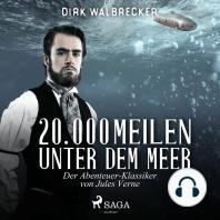 20.000 Meilen unter dem Meer - Der Abenteuer-Klassiker von Jules Verne (Ungekürzt)