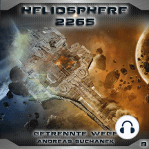 Heliosphere 2265, Folge 8: Getrennte Wege