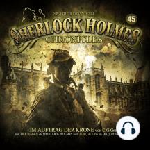 Sherlock Holmes Chronicles, Folge 45: Im Auftrag der Krone