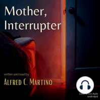 Mother, Interrupter
