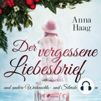 Der vergessene Liebesbrief und andere Weihnachts- und Silvestergeschichten (Ungekürzt)