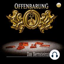 Offenbarung 23, Folge 14: Das Bernsteinzimmer