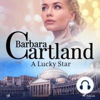 Lucky Star, A - Barbara Cartland's Pink Collection 78 (Unabridged)