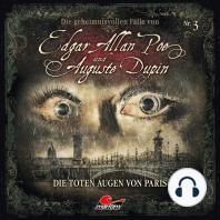 Edgar Allan Poe & Auguste Dupin, Folge 3