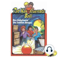 Pat, Kai und der feuerrote Ball, Das Geheimnis des kahlen Berges