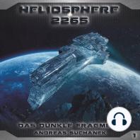 Heliosphere 2265, Folge 1