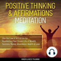 Positive Thinking & Affirmations Meditation