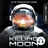 Killing Moon (Ungekürzt)