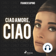 Ciao amore, ciao (Ungekürzt)
