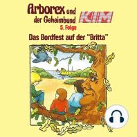 Arborex und der Geheimbund KIM, Folge 5