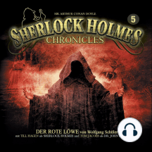 Sherlock Holmes Chronicles, Folge 5: Der rote Löwe