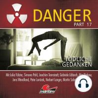 Danger, Part 17