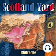 Scotland Yard, Folge 6